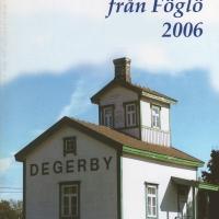 Gammalt och Nytt från Föglö 2006
